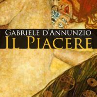 Gabriele D'Annunzio, Il piacere