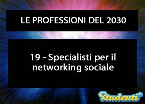 Specialisti per il networking sociale