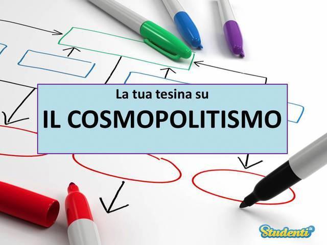 Tesina di maturità: Il cosmopolitismo
