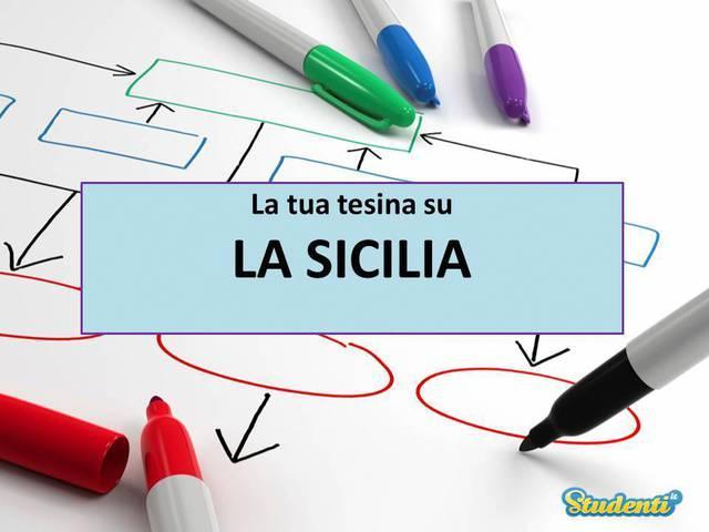 Tesina di maturità su: La Sicilia