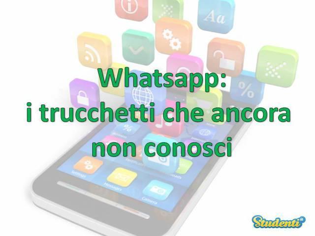 Scopri come usare al meglio Whatsapp