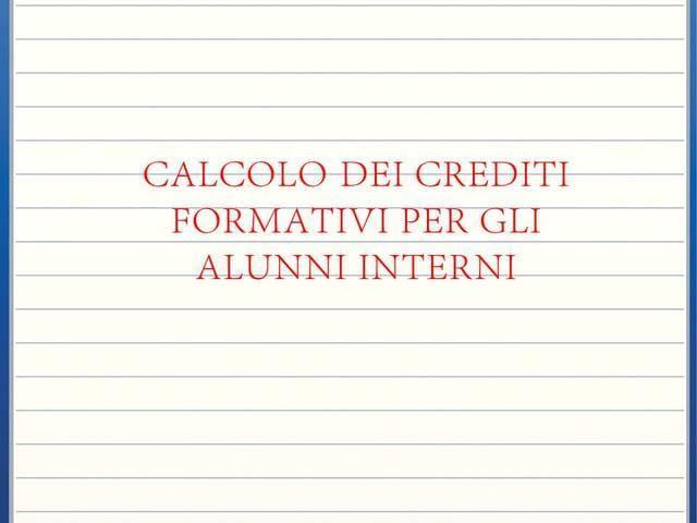 I crediti per gli alunni interni