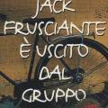 Enrico Brizzi, Jack Frusciante è uscito dal gruppo