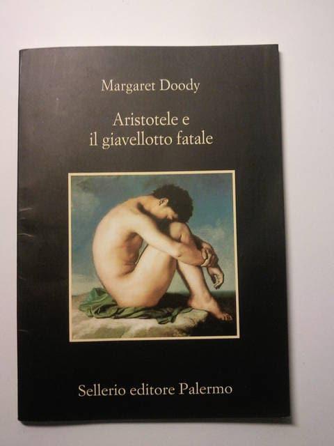 Margaret Doody, Aristotele e il giavellotto fatale