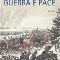 Lev Tolstoj, Guerra e pace