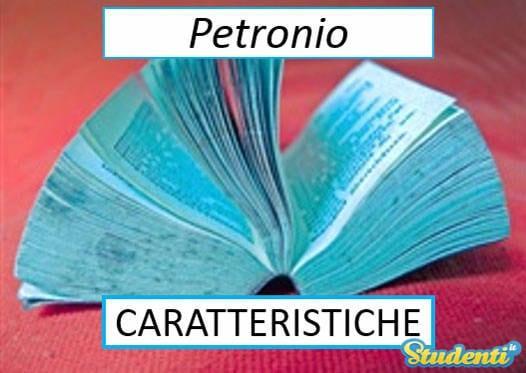 Versione di latino, le caratteristiche di Petronio
