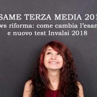 Come cambiano esame terza media e test Invalsi 2018