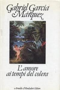 """La copertina del libro """"L'amore ai tempi del colera"""" di Gabriel García Marquez"""
