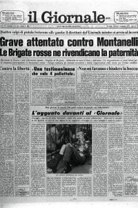 """3 giugno 1977, prima pagina del quotidiano """"Il Giornale Nuovo"""" con la notizia riguardante l'attentato al suo direttore: Indro Montanelli"""