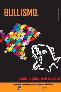 Il manifesto vincitore del concorso per la migliore campagna di comunicazione contro il bullismo realizzato dall'Istituto Professionale Statale A.Steiner di Torino