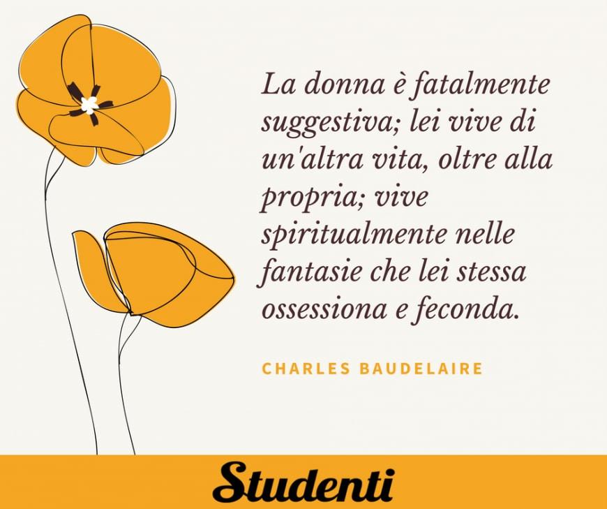 Frasi festa delle donne - Charles Baudelaire