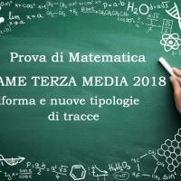 Esame matematica terza media 2018: la nuova prova