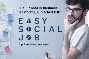 Easy Social Job, il social network per realizzare startup