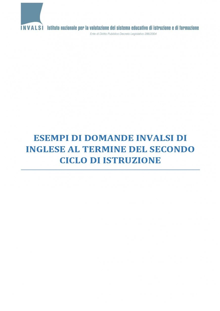 Test Invalsi, esempi della prova di inglese per la quinta superiore