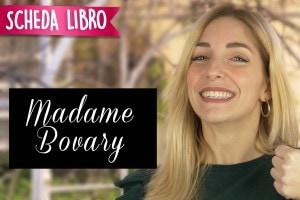 Madame Bovary: scheda libro