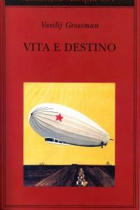 """La copertina del libro """"Vita e destino"""" di Vasilij Grossman"""