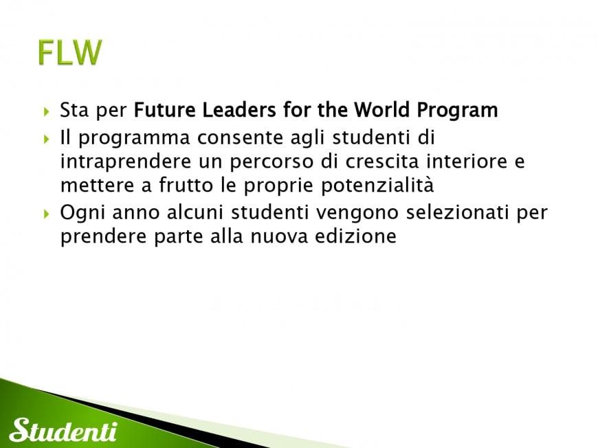 Borse di studio per il FLW: Future Leaders for the World Program