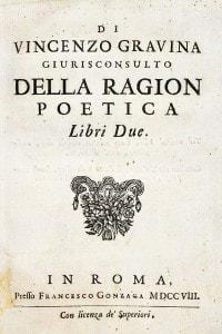 Della Ragion Poetica di Giovanni Vincenzo Gravina (1664-1718)