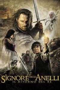 La locandina del film Il Signore degli Anelli, Il ritorno del re. L'ultimo film tratto dalla saga di Tolkien diretto da Peter Jackson