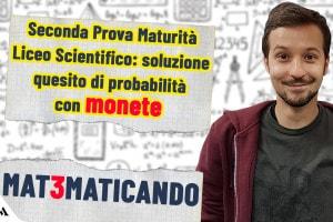 Simulazione seconda prova Liceo Scientifico: quesito di probabilità svolto