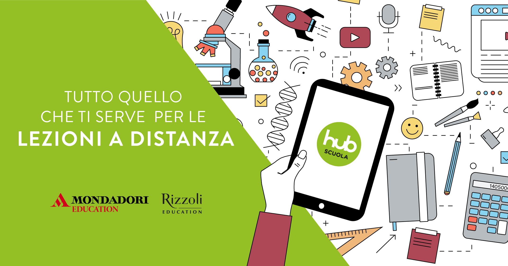 Da Rizzoli Education e Mondadori Education trovi tutto quello che serve per la didattica a distanza