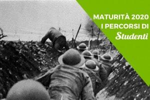 Maturità 2021, percorso sulla Prima guerra mondiale: ecco da dove partire