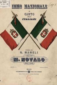 """Copertina dell'edizione del 1860 del """"Canto degli Italiani"""" di Goffredo Mameli. Il 15 novembre 2017 l'Inno di Mameli diventa ufficilamente l'inno nazionale italiano"""
