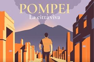 Pompei, la città viva