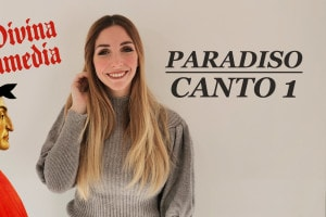 Canto 1 Paradiso, Divina Commedia: analisi e spiegazione a cura di Chiara Famooss