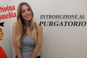 Introduzione al Purgatorio: guarda il video con la spiegazione a cura di Chiara Famooss