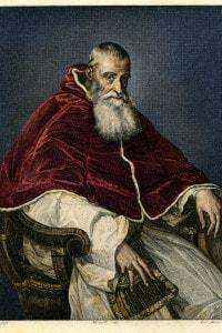 Paolo III (29 febbraio 1468-10 novembre 1549) nato Alessandro Farnese, eletto nel 1534